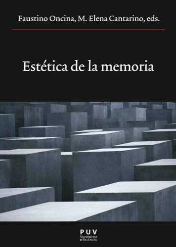 Download Estética de la memoria (pdf) Faustino Oncina Coves ...