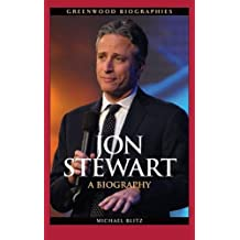 Jon Stewart: A Biography
