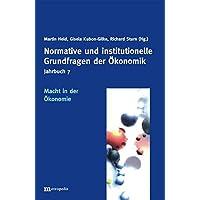 Jahrbuch Normative und institutionelle Grundfragen der Ökonomik / Macht in der Ökonomie