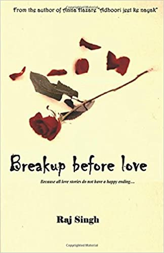 Buy Breakup Before Love: Because All Love Stories Do Not Have a