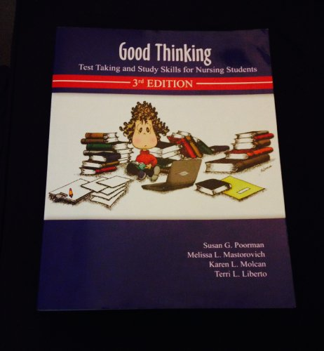 Good Thinking: Test Taking and Study Skills for Nursing Students