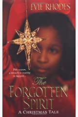 The Forgotten Spirit by Evie Rhodes (2008-10-01) Mass Market Paperback
