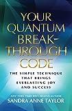 Your Quantum Breakthrough Code: The Simple