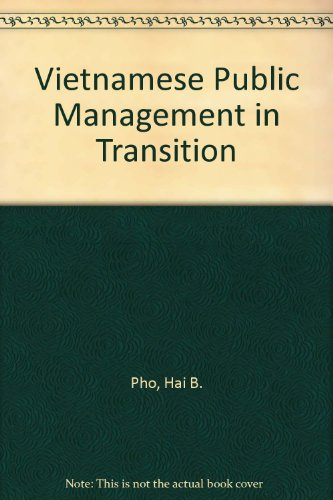 Vietnamese Public Management in Transition by University Press Of America