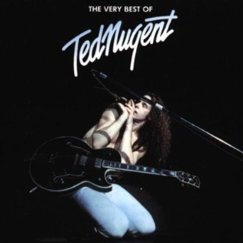 The Very Best Of Ted Nugent