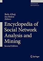 Encyclopedia of Social Network Analysis and Mining, 2nd Edition Front Cover