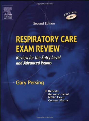 Respiratory Care Exam Review: Review for the Entry Level and Advanced Exams