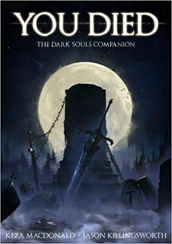 You Died: The Dark Souls Companion: 9781909430228: Amazon ...