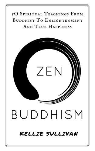 Zen Buddhism Spiritual Teachings Enlightenment ebook