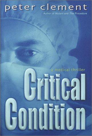Download Critical Condition: A Medical Thriller pdf epub