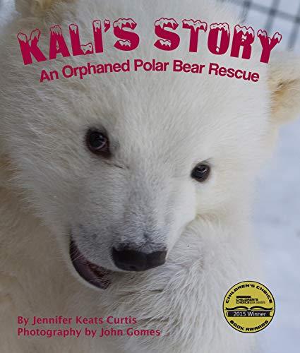 Bear Cutter Rescue (Kali's Story: An Orphaned Polar Bear Rescue)