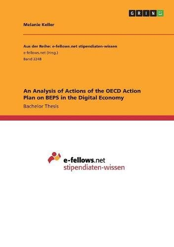 Read Online An Analysis of Actions of the OECD Action Plan on Beps in the Digital Economy pdf epub