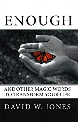 Enough: and Other Magic Words to Transform Your Life