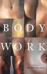 Body Work: Stories