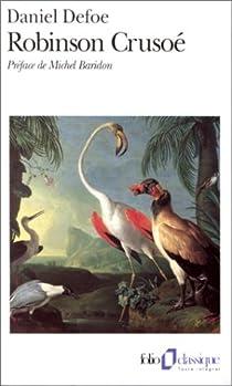 Robinson Crusoé, tome 1 par Defoe