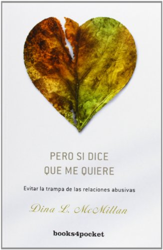 Pero si dice que me quiere (Books4pocket Crecimiento y Salud)  [Dina McMillan] (De Bolsillo)