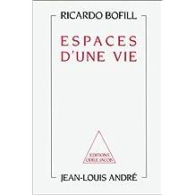 Espaces d'une vie (French Edition)
