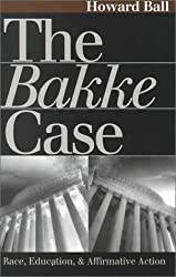 The Bakke Case: Race, Education, and Affirmative Action