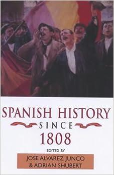 Spanish History since 1808