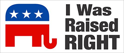 I Was Raised Right Bumper Sticker Republican Elephant Conservative Right Wing (Stickers Bumper Right Wing)