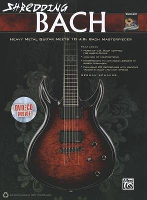Download [(Shredding Bach: Heavy Metal Guitar Meets 10 J. S. Bach Masterpieces, Book, CD & DVD )] [Author: German Schauss] [Aug-2012] PDF