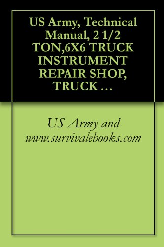 US Army, Technical Manual, 2 1/2 TON,6X6 TRUCK INSTRUMENT for sale  Delivered anywhere in USA