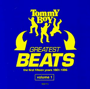 Tommy Boy's Greatest Beats, the First Fifteen Years 1981-1996, Vol. 1 by Tommy Boy