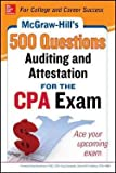 McGraw-Hill Education 500 Auditing and Attestation Questions for the CPA Exam (Paperback)--by Denise M. Stefano [2014 Edition]