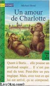 """Afficher """"Un amour de Charlotte"""""""