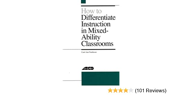 How To Differentiate Instruction In Mixed Ability Classrooms Carol