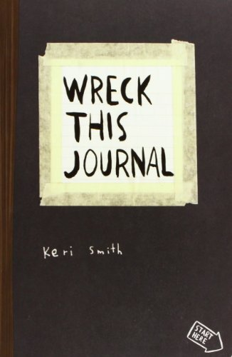Wreck This Journal To Create Is to Destroy