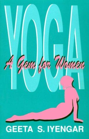 Yoga: A Gem for Women: Amazon.es: Geeta S. Iyengar: Libros ...