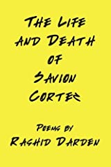 The Life and Death of Savion Cortez Paperback