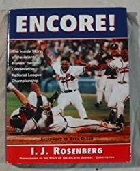 Encore!: The Inside Story of the Atlanta Braves' Second Consecutive National League Championship
