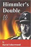 Himmler's Double, David Isherwood, 1857768701