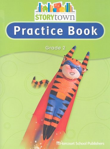 Storytown: Practice Book Student Edition Grade 2