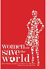 Women Will Save the World Paperback