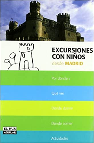 Excursiones con niños desde Madrid