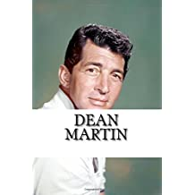 Dean Martin: A Biography