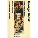 George Grosz: The Artist in His Society (Barrons Pocket Size Art Series) by Uwe M. Schneede (1985-06-06)