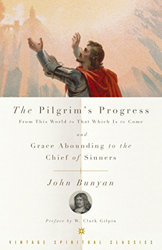 The Pilgrim's Progress and Grace Abounding to the Chief of Sinners by Vintage