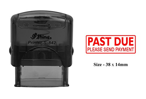 (PAST DUE PLEASE SEND PAYMENT Self Inking Rubber Stamp Shiny Office Stationary Custom Stamp)
