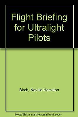 Flight Briefing for Ultralight Pilots