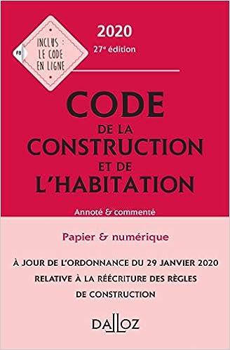 Code de la construction et de l'habitation 2020, annoté et commenté - 27e ed. (Français) Broché – 27 mai 2020