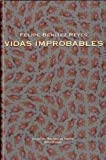 img - for VIDAS IMPROBABLES (Spanish Edition) book / textbook / text book