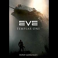 EVE: Templar One (EVE Series) (English Edition)