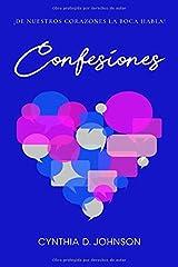 Confesiones: De mi corazon a Dios (Spanish Edition) Paperback