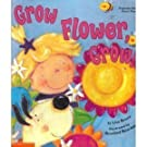 Grow Flower, Grow!, by Lisa Bruce