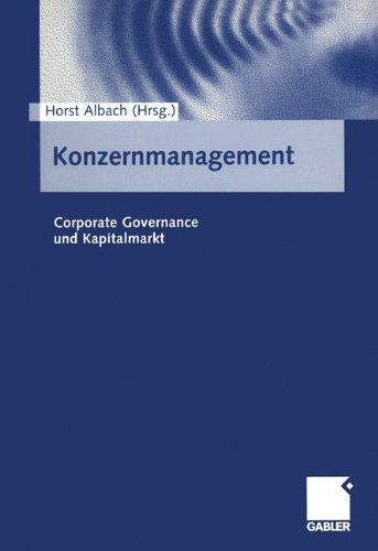 Konzernmanagement. Corporate Governance und Kapitalmarkt.