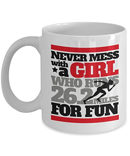 Never Mess With A Girl Running Quote Coffee & Tea Gift Mug for a Long Distance Marathon Runner (11oz)